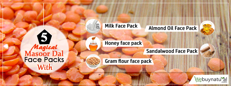 5 Magical Masoor Dal Face Packs | We Buy Natural Blog