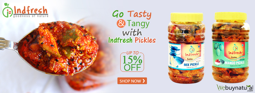 Go Tasty & Tangy With Indfresh Pickles
