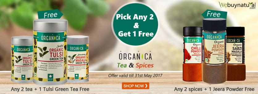 """Pick any 2 and Get 1 Free """"Organica Tea & Spices""""  * Pick any 2 Tea and get 1 Tulsi Green Tea Free  * Pick any 2 Spices and get 1 Jeera Powder Free"""